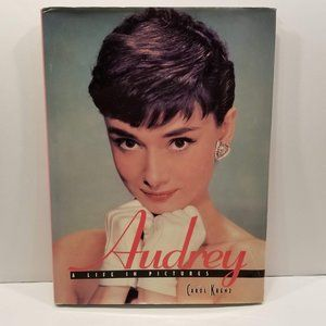 Audrey Hepburn A Life In Pictures by Carol Krenz